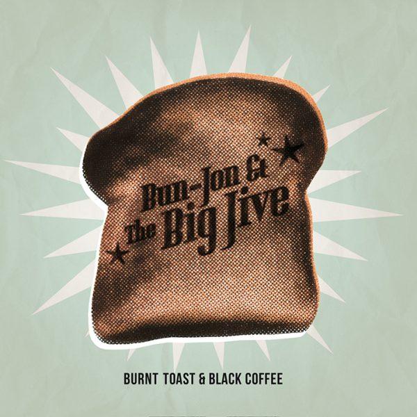 BURNT TOAST & BLACK COFFEE